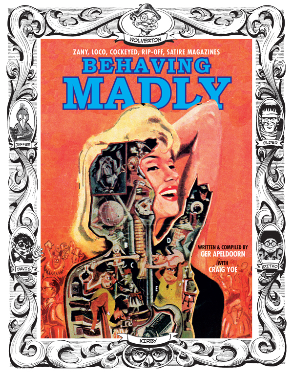 Cover of BEHAVING MADLY: Zany, Cockeyed, Rip-off, Satire Magazines