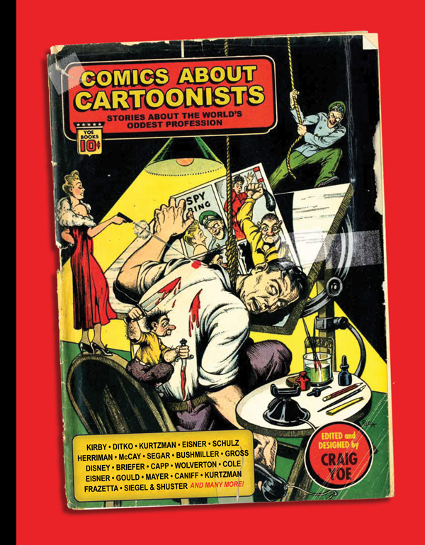 Cover of COMICS ABOUT CARTOONISTS: Stories About the World's Oddest Profession