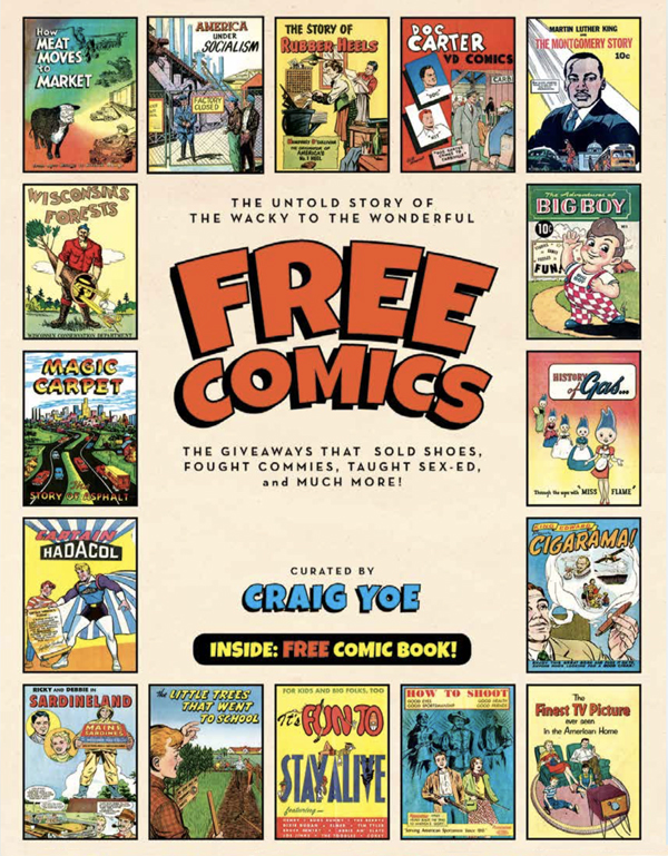 Cover of FREE COMICS: The Giveaways That Sold Shoes, Fought Commies, Taught Sex-Ed, and much more!