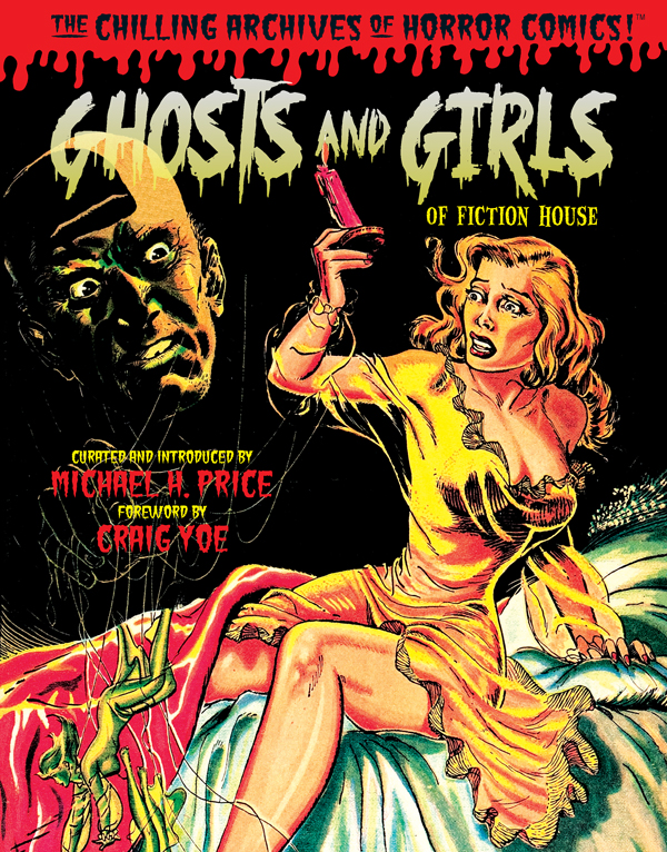 Cover of GHOSTS AND GIRLS OF FICTION HOUSE! by Michael Price