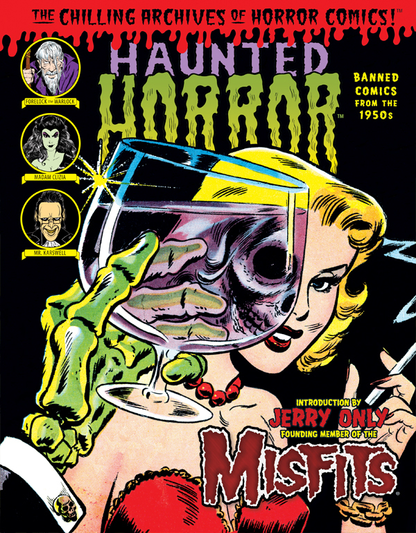 Cover of HAUNTED HORROR: Banned Comics From The 1950s (Volume 1)