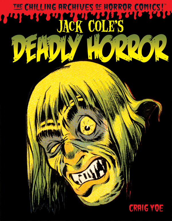 Cover of JACK COLE'S DEADLY HORROR