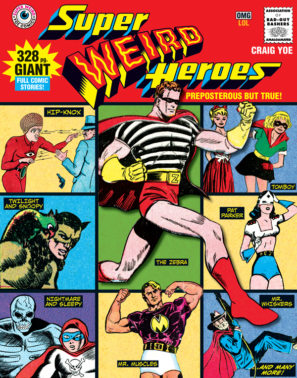 Cover of SUPER WEIRD HEROES: Preposterous But True!