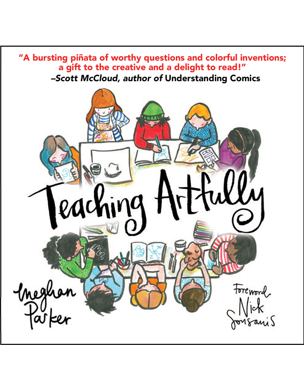 Cover of TEACHING ARTFULLY by Meghan Parker