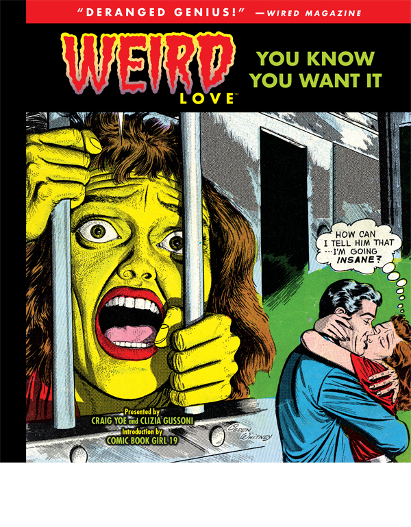 Cover of WEIRD LOVE: YOU KNOW YOU WANT IT! Vol. 1